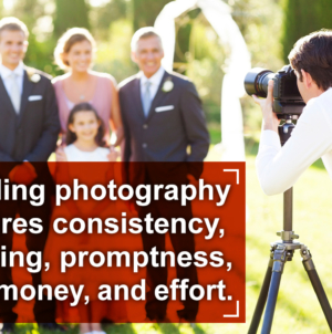 Pros and Cons of Being a Wedding Photographer – Finally Revealed!